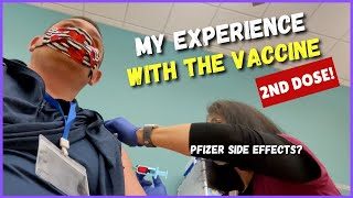 SECOND DOSE of Pfizer Vaccine... Were Side Effects WORSE as a COVID Survivor?
