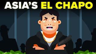 Asian El Chapo