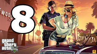 Grand Theft Auto 5 PC Walkthrough Part 8 - No Commentary Playthrough (PC)
