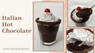 HOT CHOCOLATE RECIPE  CREAMY ITALIAN HOT CHOCOLATE WINTER SPECIAL RECIPE EASY RECIPE BOOK #Shorts