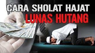 Sholat Hajat Khusus Bayar Hutang, Cara Melunasi Hutang Versi Islam