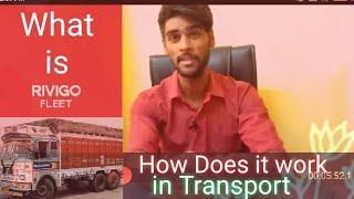 What is RIVIGO Fleet In Transport | How Does It work