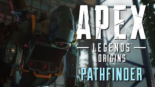 'Hi Friends!' - Apex Legends Origins - Pathfinder | Fanmade Cinematic Trailer