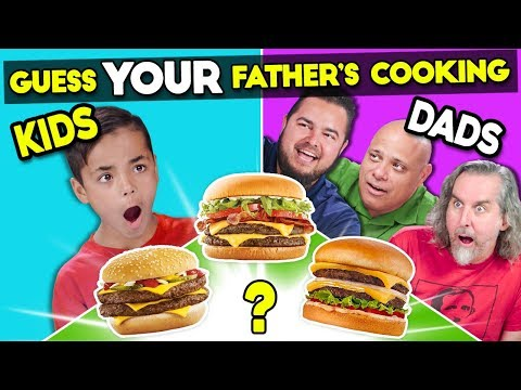 Can Kids Guess Their Fathers Cooking?
