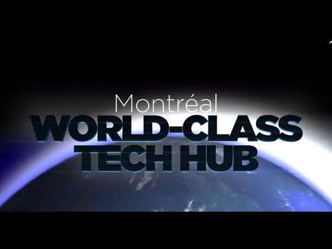 Montréal World-Class Tech Hub 2017