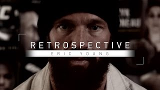 Retrospective: Eric Young - Full Episode