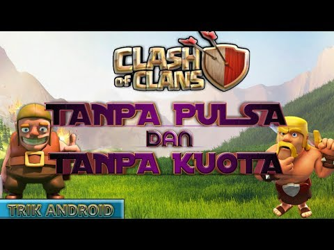 Video Cara Bermain Clash Of Clans Hack