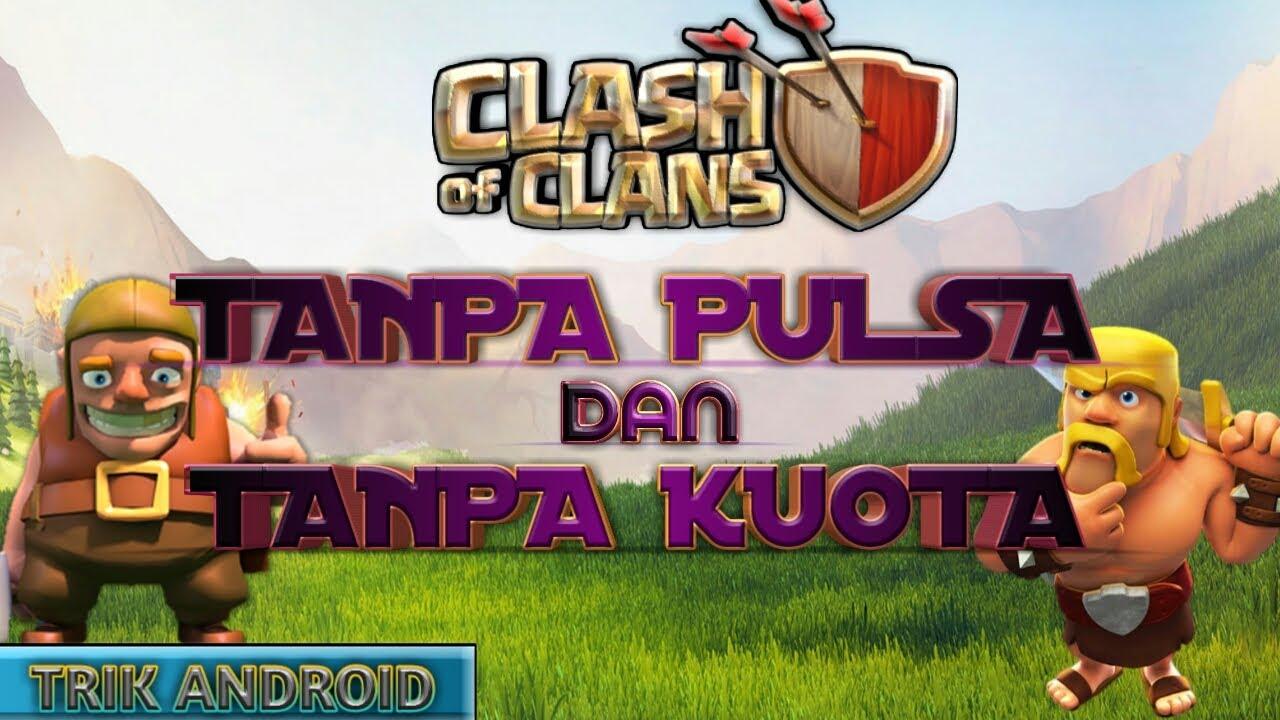 Cara Main Coc Tanpa Kuota Dan Tanpa Pulsa 100 Work No Root Youtube