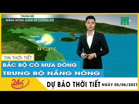 Dự báo thời tiết hôm nay mới nhất ngày 05/06/2021 Dự báo thời tiết 3  ngày tới. Có mưa rào và dông