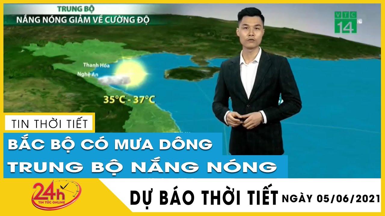Dự báo thời tiết hôm nay mới nhất ngày 05/06/2021 Dự báo thời tiết 3  ngày tới. Có mưa rào và dông   Thông tin thời tiết hôm nay và ngày mai
