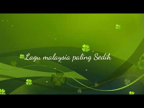 Lagu Malaysia Paling Sedih