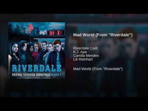 """Mad World (From """"Riverdale"""")"""