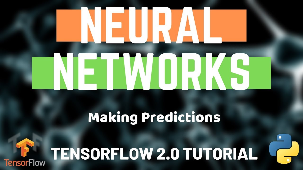 Python Neural Networks - Tensorflow 2 0 Tutorial - Using the Model to Make  Predictions