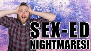 Sex-ED Nightmares! I Read Your Stories! | Modern Day Atheism 002