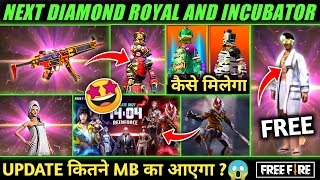 NEXT GOLD ROYAL & DIAMOND ROYAL 🤩| NEXT WEAPON ROYAL, INCUBATOR | OB 27 UPDATE | FREE FIRE NEW EVENT