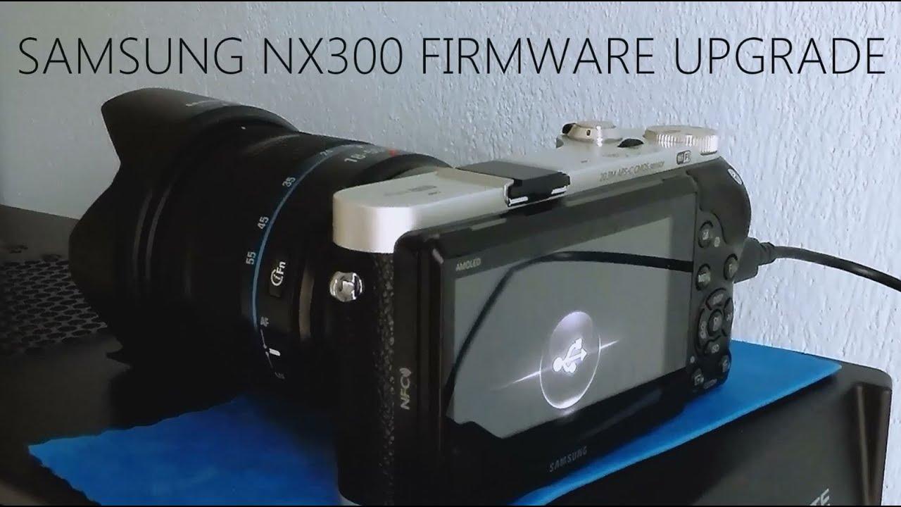 SAMSUNG NX300 FIRMWARE UPGRADE