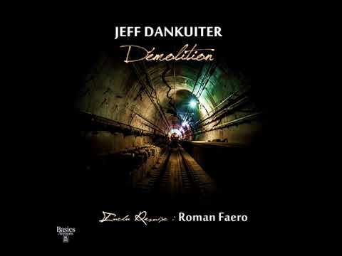 jeff dankuiter: Demolition