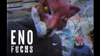 ENO - Fuchs ► Prod. von Hitnapperz (Official Video)