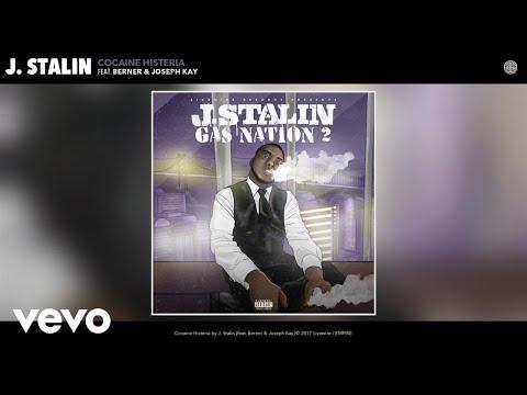 J. Stalin - Cocaine Histeria (Audio) ft. Berner, Joseph Kay