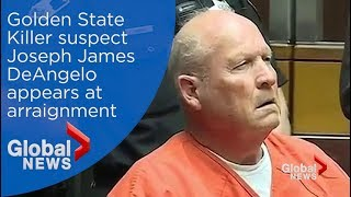 Golden State Killer suspect makes arraignment appearance