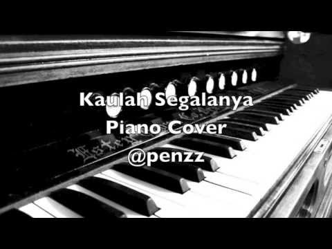 Kaulah Segalanya (piano cover) by @stephenerastus