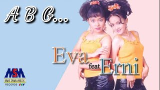 Eva feat. Erni - Abg   Official Music Video