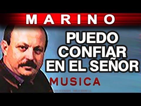 Marino - Puedo Confiar En El Señor (musica)