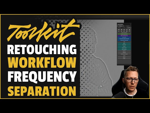 Workflow Frequency Separation