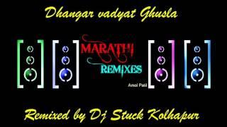 dhangar vadyat ghusla dj by Dj stuck kolhapur