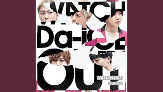 Watch Out (English Version)
