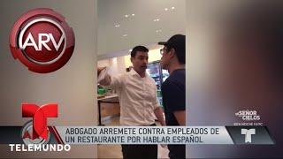 Abogado arremetió contra empleados por hablar español   Al Rojo Vivo   Telemundo
