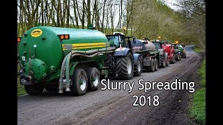 9 Tractors Slurry Spreading 2018