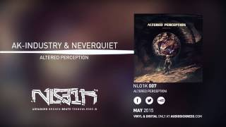 AK-Industry & Neverquiet - Altered Perception