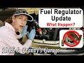 VW Fuel Regulator Update - What HAPPENED???