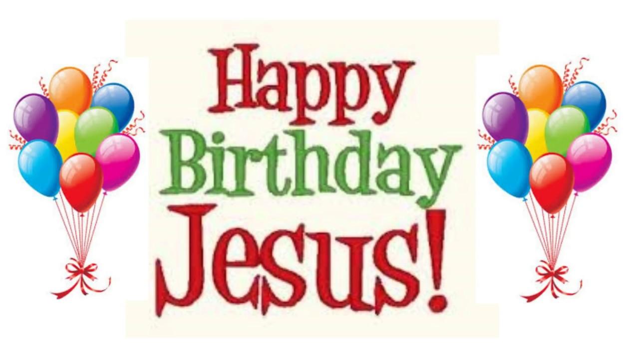 Happy Birthday Jesus Video Youtube Jpg 1280x720 Balloons