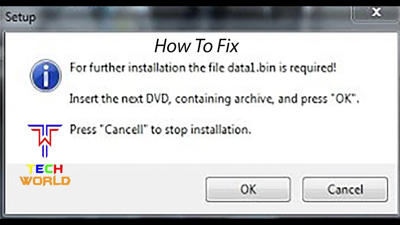For Further Installation The File Data1 Bin Is Required Rg