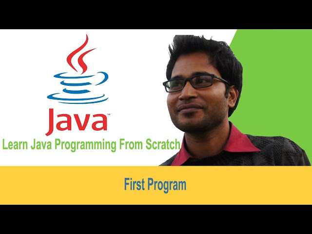 03 - learn java programming from scratch - First Program