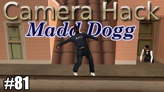 GTA SA Camera Hack - Mission 81: Madd Dogg