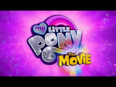 My Little Pony: La Película - Trailer Español #1 (Subtitulado) HD