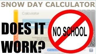 Does the Snow Day Calculator Work? SnowDayCalculator.com