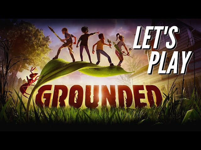 Grounded - PC gameplay (no commentary)