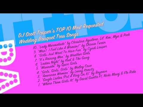 Top 10 Bouquet Toss Wedding Songs by DJ Scott Topper