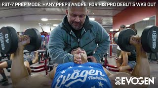 FST-7 Prep Mode: Hany Preps Andrei for his IFBB Pro Debut 5 Weeks Out