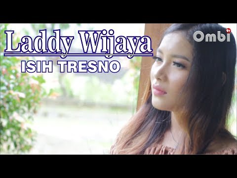 LADDY WIJAYA ( isih tresno ) OFFICIAL MUSIC VIDEO