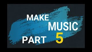 MAKE MUSIC PART 5 - ON FL STUDIO 12. ♬❤♫ URDU + HINDI Tutorial