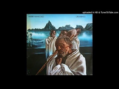 Herbie Hancock â–º Water Torture [HQ Audio] Crossings 1972
