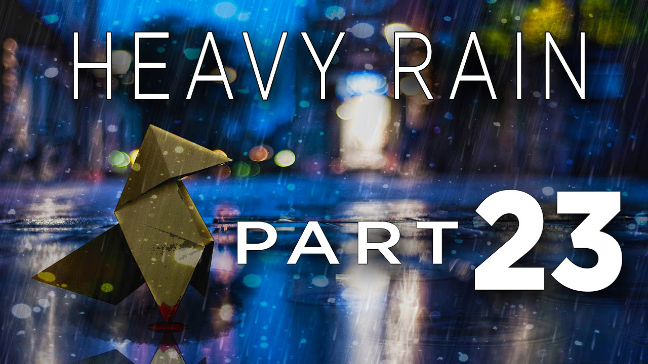 Heavy Rain - Walkthrough Part 23 [Chapter 35: Mad Jack] Gameplay Commentary [PS4]