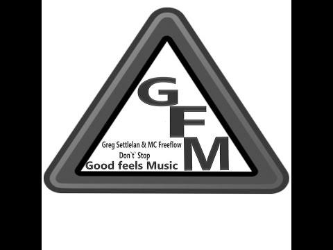 Don't Stop ft MC Freeflow - Greg Sletteland (Fruity loops)
