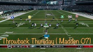 Throwback Thursday (Madden 07)