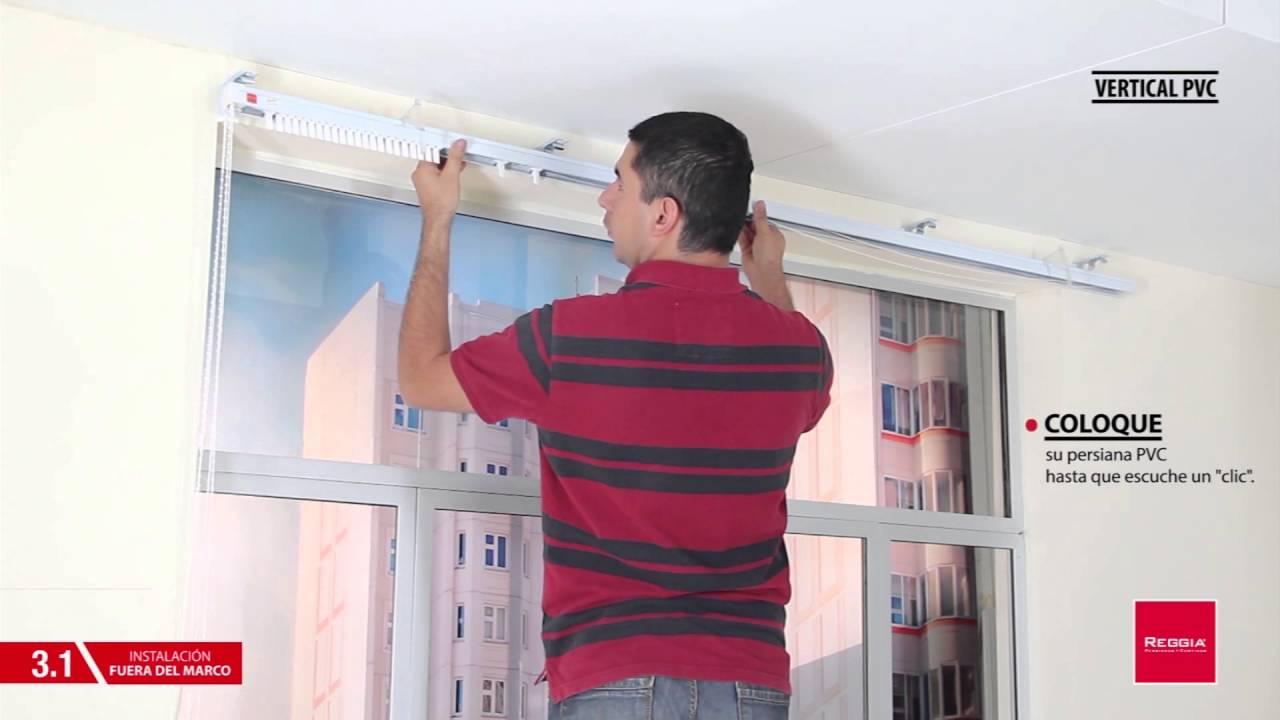 Instalaci n de persiana vertical de pvc reggia youtube - Persiana veneciana pvc ...
